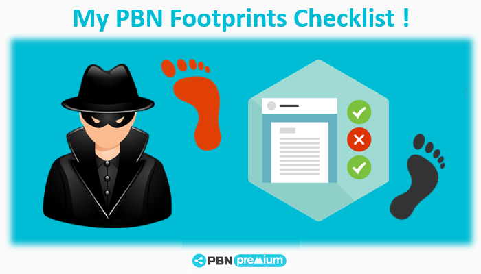 How to avoid SEO PBN Footprints ? My personal checklist ☑☑☑